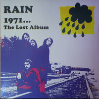RAIN  - 1971 The Lost Album(pop, psych & proto power-pop) LP