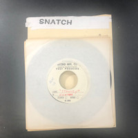 SNATCH   - IRT/ STANLEY ORIG  1977 MONARCH  TEST PRESSING BOMP 108   45 RPM