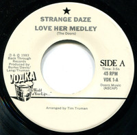 STRANGE DAZE-Love Her Medley -1983 rarity! West Coast 1980's Doors cover band.-45 RPM