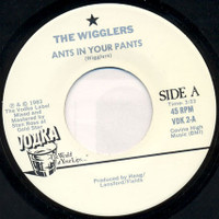 WIGGLERS   -Ants In Your Pants-  45 RPM