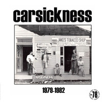 CARSICKNESS  - 1979-1982 (17-track retrospective album from seminal Pittsburgh Punkers ) CD