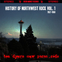 DYER, TOM  NEW PAGAN GODS  -HISTORY OF NORTHWEST ROCK VOL. 1 1959-1968-  CD