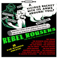 REBEL ROUSERS  -The Best of REbels Vol ONE- 15 ear Bashing Greats   COMP LP
