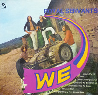 ROYAL SERVANTS  -WE ( Excellent 1970 psych/prog/kraut) LP
