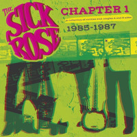 SICK ROSE  -Chapter One(:80's garage-punk) LP