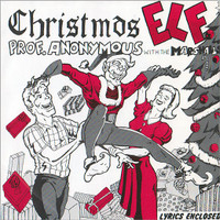 PROF. ANONYMOUS WITH THE MARSHALLS   -Christmas Elf  (1980 POWERPOP ORIG PRESSING) 45 RPM