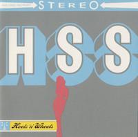 HIGH SCHOOL SWEETHEARTS- HEELS 'N' WHEELS(guitar-fueled rock n roll  CD