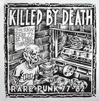 KILLED BY DEATH Vol 1  -Raw Rare Punk Rock 77-82-  COMP CD