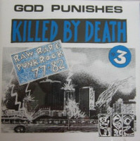 KILLED BY DEATH Vol 3  -Raw Rare Punk Rock 77-82--  COMP CD