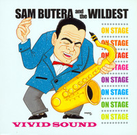 BUTERA, SAM AND THE WILDEST   - On Stage (lounge)-  CD