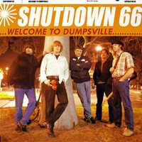 SHUTDOWN 66  -WELCOME TO DUMPSVILLE (Missing Links Pretty Things style) CD