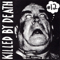 KILLED BY DEATH Vol 12  Raw Rare Punk Rock 77-82-  COMP CD