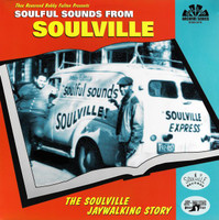 SOULFUL SOUNDS FROM SOULVILLE  -Soulville Jaywalking Story-  COMP CD