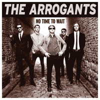 ARROGANTS   - No Time to Wait (Wild Garage psych)  LP