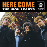HIGH LEARYS   -- HERE COME THE ..(60s style  Garage/Beat/R&B Chesterfield Kings style)  LP