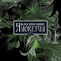 BLACK SPACE RIDERS   -AMORETUM VOL. 1(heavy space psych) SALE! CD