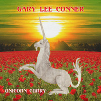 CONNER, GARY LEE  - UNICORN CURRY (Totally psych!)  CD