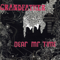 DEAR MR. TIME  - GRANDFATHER (1971 Moody Blues/King Crimson style)   CD