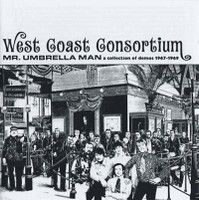 WEST COAST CONSORTIUM   -Mr Umbrella Man -A Collection of Demos 1967-1969 (Brit psych pop) CD
