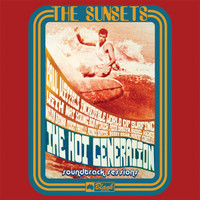 SUNSETS (AUSTRALIA)HOT GENERATION SOUNDTRACK SESSIONS (Superb garage, surf and freakbeat sounds from Australia, 1967! ) LP