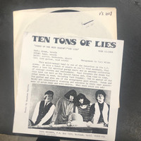 TEN TONS OF LIES- ORIG TEST PRESSING 1985  VOXX 1008 -The Seeds Of The Next Season-    45 RPM