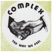 COMPLEX  - The Way We Feel  (70s Uk PSYCH pop private press ) CD