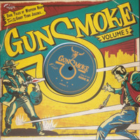 "GUNSMOKE VOL 5  -10"" -DARK TALES OF WESTERN NOIR FROM A GHOST TOWN JUKEBOX-  COMP LP"