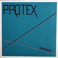 PROTEX    - Tightrope  (70s punk pioneers) LP