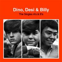 DINO, DESI & BILLY  - THE SINGLES A'S & B'S (2CD)