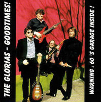GLORIAS  - Goodtimes (60s garage punk covers!)  CD