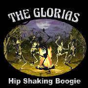 GLORIAS  - HIP SHAKING BOOGIE (60s style garage)  CD