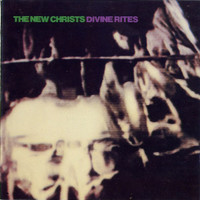 NEW CHRISTS  -DIVINE RITES (Radio Birdman)  CD