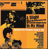 A SLIGHT DISTURBANCE IN MY MIND  -BRITISH PROTO-PSYCHEDELIC SOUNDS OF 1966- TRIPLE CD BOX!   COMP CD