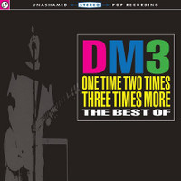 DM3   - ONE TIME TWO TIMES THREE TIMES MORE: THE BEST OF (DOM MARIANI of DATURA4)  LP