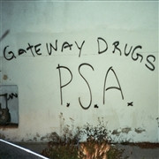 GATEWAY DRUGS   -PSA  (L.A psych rockers BJM style)   LP