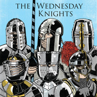 "WEDNESDAY KNIGHTS   (wild organ drenched garage punk. ) 10""  LP"