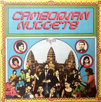CAMBODIAN NUGGETS  (Pre 1975 R&R, Surf,psych and more!)  COMP LP