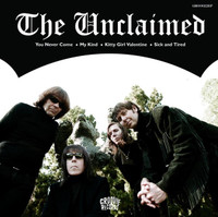 UNCLAIMED  -YOU NEVER COME EP (U.S. garage gods)  45 RPM