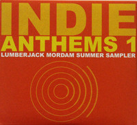 INDIE ANTHEMS #1   - Lumberjack Mordam Summer sampler  DBL CD
