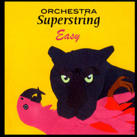ORCHESTRA SUPERSTRING   - EASY  with DJ BONEBRAKE -   CD