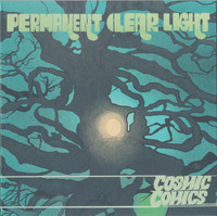 PERMANENT CLEAR LIGHT  -COSMIC COMICS (superb psych pop) SALE!  CD