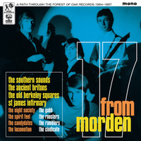 17 FROM MORDEN  -A PATH THROUGH THE FOREST OF OAK RECORDS (Rare UK 60s) COMP LP