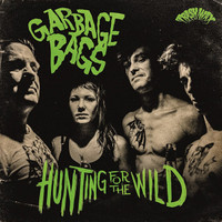 GARBAGE BAGS  -HUNTING FOR THE WILD (Garage Punk Powered)  LP