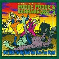 HODGE PODGE & BARRAGE FROM JAPAN  #4-  20 KILLER PUNK CUTS! COMP CD