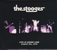 STOOGES  -LIVE AT GOOSE LAKE: AUGUST 8TH, 1970-  CD