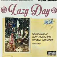 LAZY DAY   -POP SONGS OF TONY POWERS & GEORGE FISCHOFF-  COMP CD