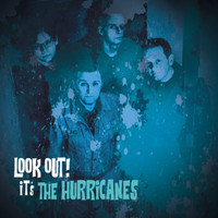 HURRICANES  -LOOK OUT! IT'S THE HURRICANES(explosive freak-beat,fuzzed-up garage rock and catchy power pop)  LP