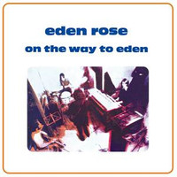 EDEN ROSE-On The Way To Eden  -On The Way To Eden (1969 proto prog)  PREORDER!   LP