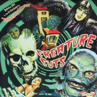 CREATURE CUTS VOL. 1  -15 tracks of rare, whacked out '50s and '60s weirdness BLACK AND RED BLOOD SPLATTER VINYL  -COMP LP