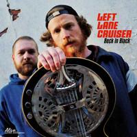 "LEFT LANE CRUISER  -Beck in Black (""spiky slide-fueled mayhem and gutbucket garage grit"") CLASSIC BLACK VINYL"
